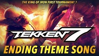 TEKKEN 7 | I'm Here - Ending Theme Soundtrack Video - Credits Staff Roll『 鉄拳7FR 』
