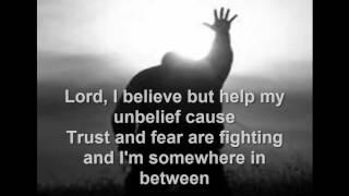 Matthew West - Oh Me Of Little Faith (Lyrics)