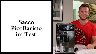 Saeco PicoBaristo im Test | Kaffeevollautomat