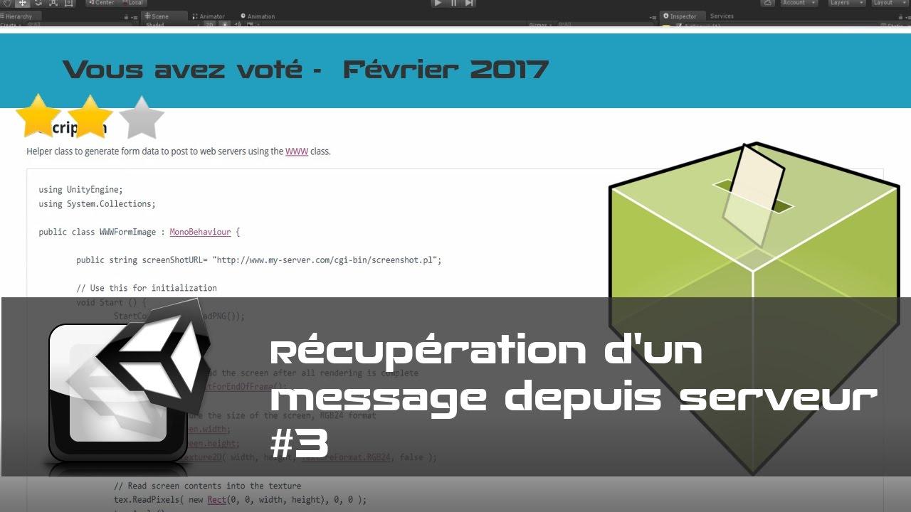 Tuto FR Unity - Récupérer une info depuis un serveur web - part 3