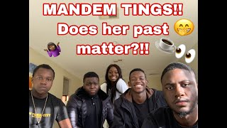 CHIT CHAT W/ THE MANDEM AKA FANTASTIC 4... Does Her Past Matter????