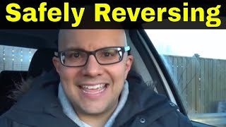 7 Tips For Safely Reversing A Car