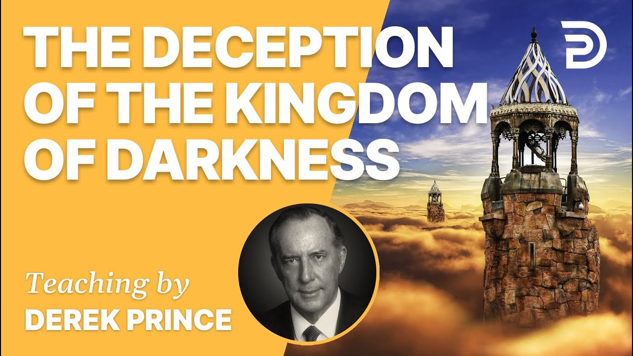 YouTube thumbnail for The Deception of the Kingdom of Darkness