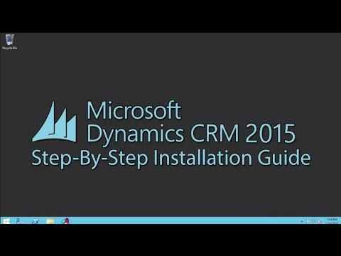 Microsoft Dynamics CRM 2015 Installation - YouTube