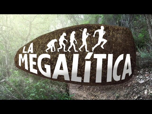 La Megalítica