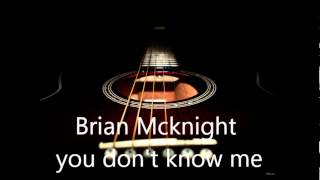 Brian Mcknight You don't know me ...... best quality