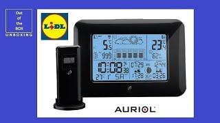 Auriol Radio-Controlled Weather Station UNBOXING (Lidl -20 – 50 °C 100 m  2 x 1,5 V AAA)