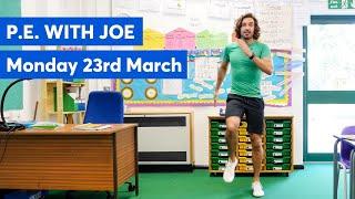 P.E with Joe | Monday 23rd March 2020