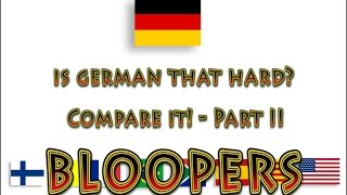 German compared to other languages - Part II - BLOOPERS