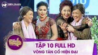 Chương trình Đường đến danh ca vọng cổ - Tập 10 Full HD