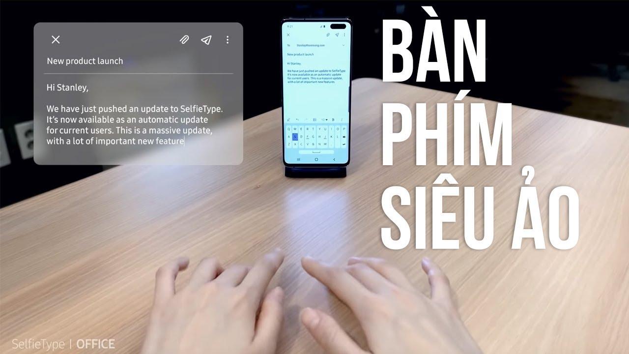 """Bàn phím vô hình """"siêu ảo"""" của Samsung"""