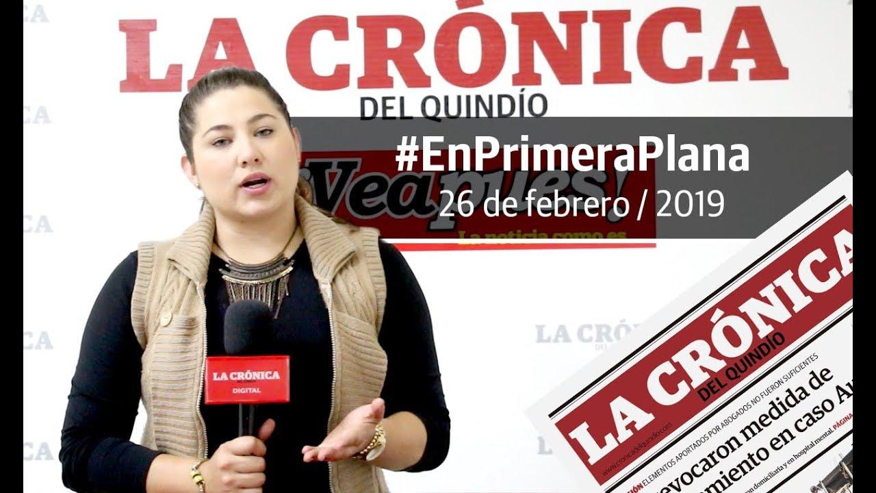 En Primera Plana: lo que será noticia este miércoles 27 de febrero