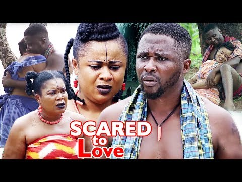 Scared To Love Season 2 - (New Movie) 2018 Latest Nollywood Epic Movie | Latest Nigerian Movies 2018
