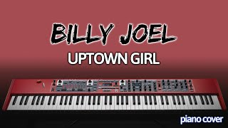 Piano Cover with Acapella: Uptown Girl [Billy Joel]