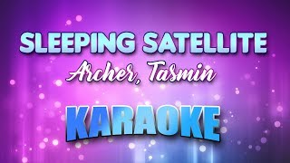 Archer, Tasmin - Sleeping Satellite (Karaoke version with Lyrics)