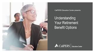 Understanding Your Retirement Benefit Options