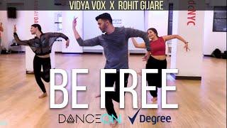Be Free | Rohit Gijare Choreography | Vidya Vox | DanceOn | Degree Deodorant | Dance