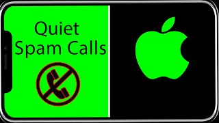 Silence Unknown Callers iOS 13 iPhone 10 & All Models