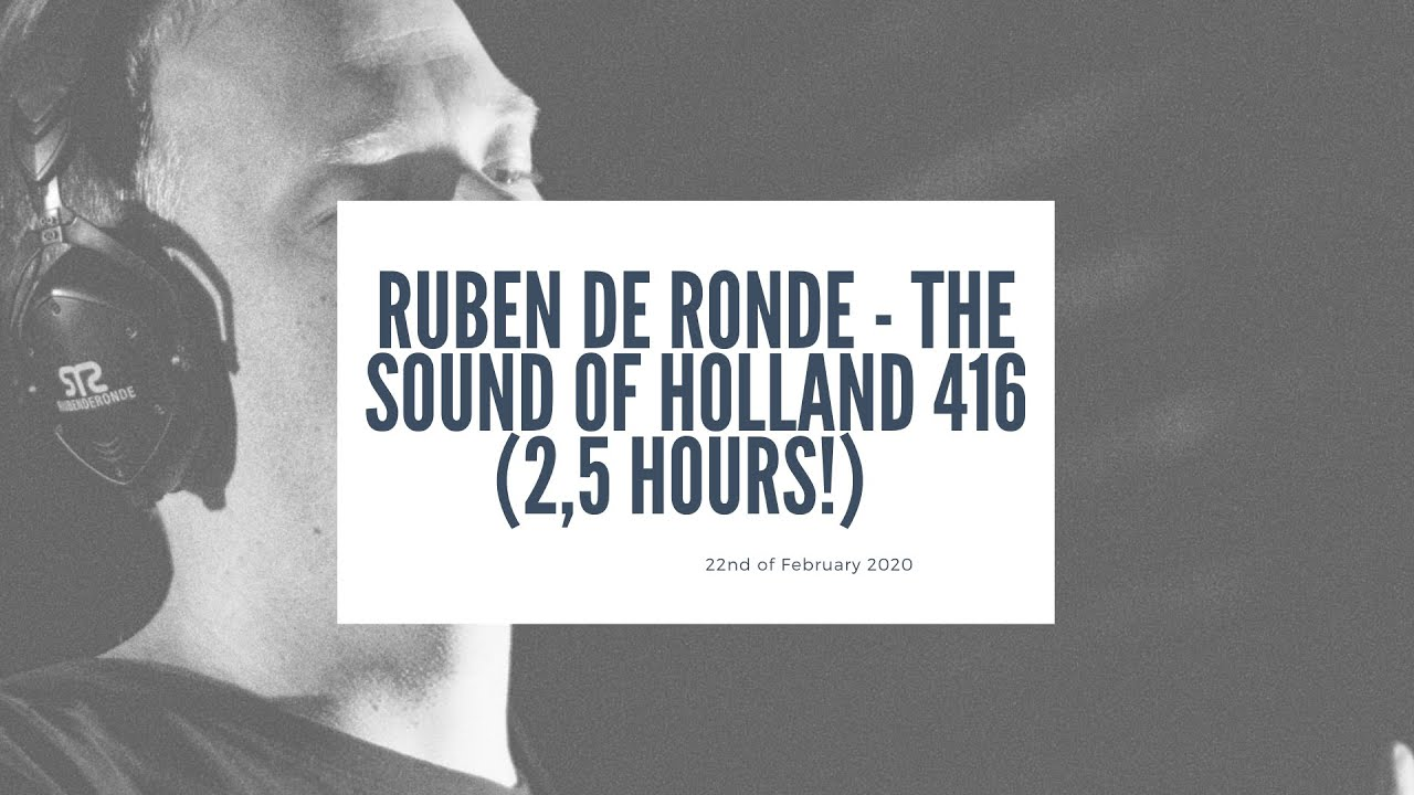 Ruben De Ronde - Live @ The Sound Of Holland 416 XXL 2020