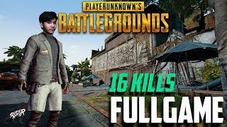 FULL GAME 16 KILLS!