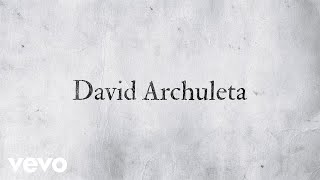 <b>David Archuleta</b>  Invincible Official Lyric Video