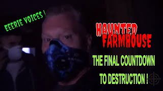 The Spooky Farmhouse Final Countdown To Destruction