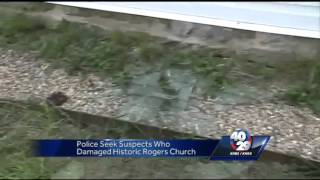 Rogers historic church offers $1,000 reward for information on vandals