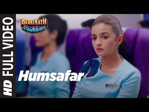 Humsafar (Alia Bhatt - Version)   Alia Bhatt, Akhil Sachdeva