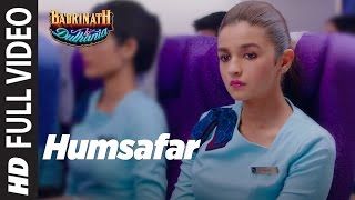 "Humsafar (Full Video) Female Version | Varun  Alia Bhatt | Akhil Sachdeva | ""Badrinath Ki Dulhania"""