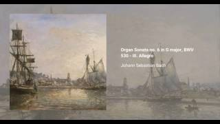 Organ Sonata no. 6 in G major, BWV 530