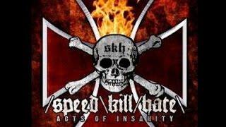 Speed Kill Hate - Revelation At War (R.A.W.)