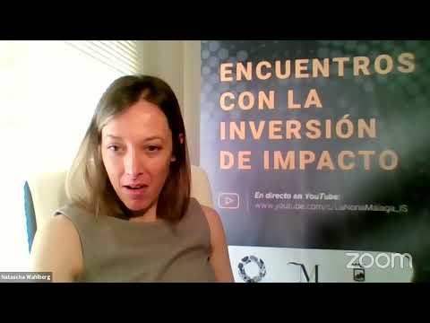 Economía del Siglo XXI - Economía con Impacto: Encuentro con la Inversión de Impacto
