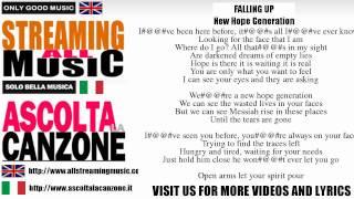 Falling Up - New Hope Generation (Lyrics / Testo)