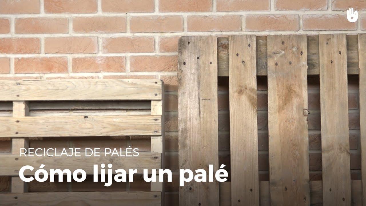 C mo lijar la madera correctamente reciclaje de madera de pal s sikana - Reciclaje de pales ...