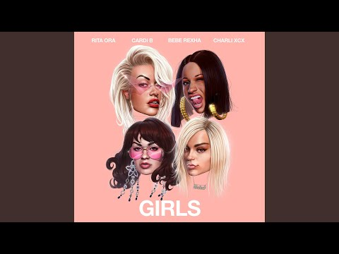 Girls (feat. Cardi B, Bebe Rexha & Charli XCX) mp3
