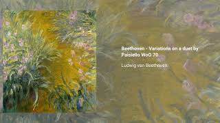 Variations on 'Nel cor piu non mi sento', WoO 70