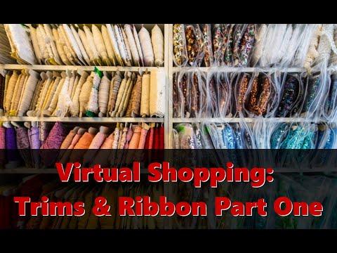 Virtual Shopping: Trims & Ribbon Part One