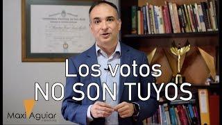 #VideoBlog Los votos no son tuyos