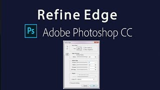 How to Find Refine Edge in Photoshop cc 2017 , 2018,2020