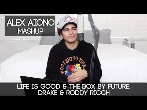 Life is Good & The Box by Future feat. Drake & Roddy Ricch | Alex Aiono Mashup