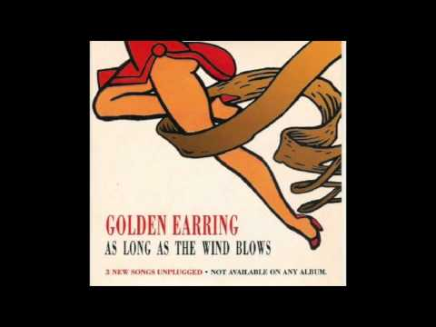 Golden Earring - As Long As The Wind Blows (Live)