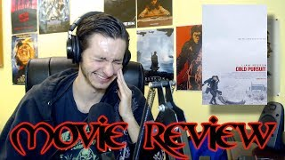 Cold Pursuit   Movie Review