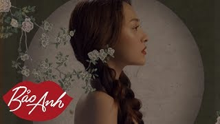 Sống Xa Anh Chẳng Dễ Dàng | Lyrics Video | Bảo Anh ft Mr Siro