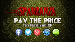 SPARZANZA - Pay The Price (Into the Sewers, 2003)