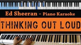 Ed Sheeran   Thinking Out Loud   Lower Key Piano Karaoke  Sing Along  Cover With Lyrics