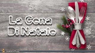 Christmas Dinner (La Cena di Natale) | Christmas Atmosphere