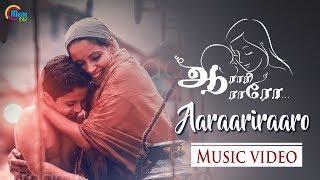 Aaraariraaro Music Video | Official | Agosh Vyshnavam