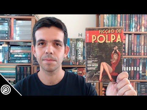 Resenha - FICÇÃO DE POLPA (VOL.1) - Leitura #237