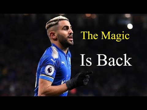 Riyad mahrez ● The Algerian maestro | Best skills and goals 2018