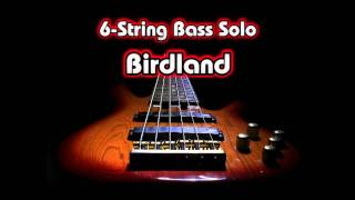 Birdland (Weather Report) - 6-string Bass Solo nussy
